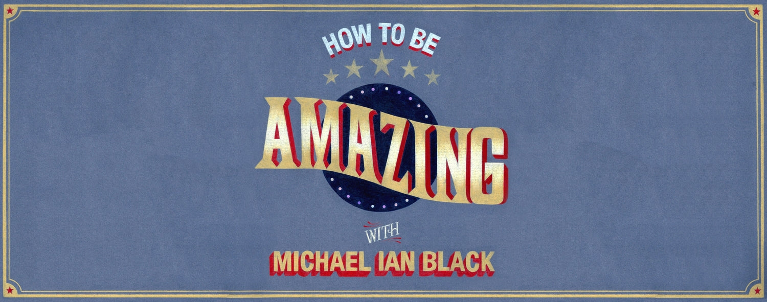 "David on ""How to be Amazing"" with Michael Ian Black"