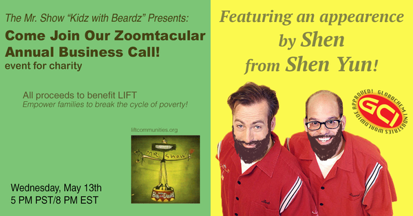 Mr. Show Zoomtacular Annual Business Call Event for Charity - May 13, 2020