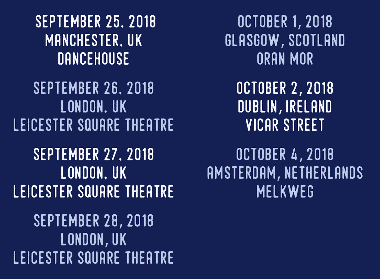 OH COME ON European Tour Dates Announced (August 23, 2018)