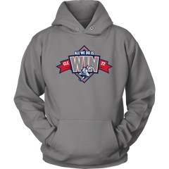 RETIRED: All We Do Is Win - Hoodie