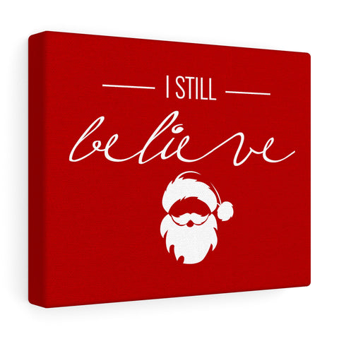 I Still Believe (10x8 Wall Art)