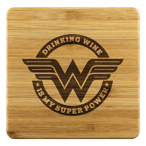 Drinking Wine Is My Super Power (Coasters)