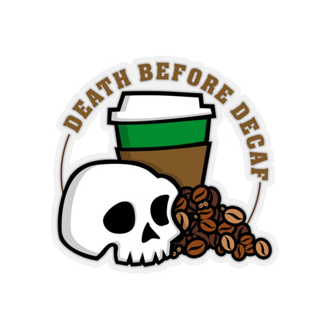 Death Before Decaf (Stickers)