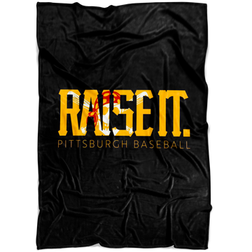 Raise It. (Blanket)
