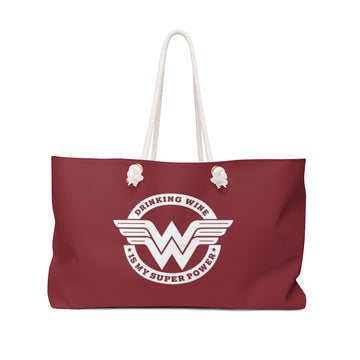 Drinking Wine Is My Super Power (Weekender Bag)