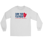 Cleveland: Earn Your Feathers (Long Sleeve)