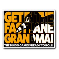 Get in the Fast Lane (Sticker)