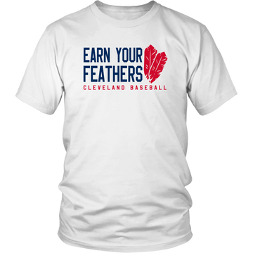 Cleveland: Earn Your Feathers (T-Shirt)