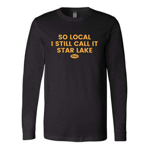 So Local I Still Call It Star Lake (Long Sleeve)