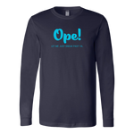 Ope! (Long Sleeve)