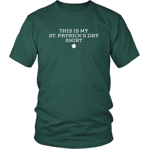 This Is My St. Patrick's Day Shirt (T-Shirt)