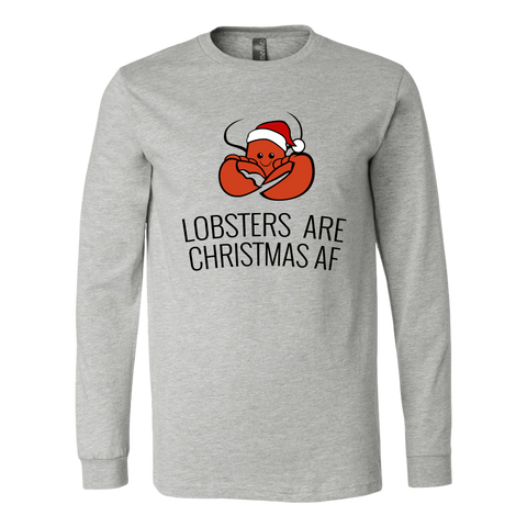 Lobsters are Christmas AF (Long Sleeve)