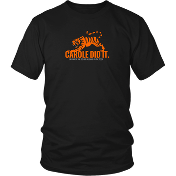 Carole Did It (T-Shirt)