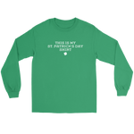 This Is My St. Patrick's Day Shirt (Long Sleeve)