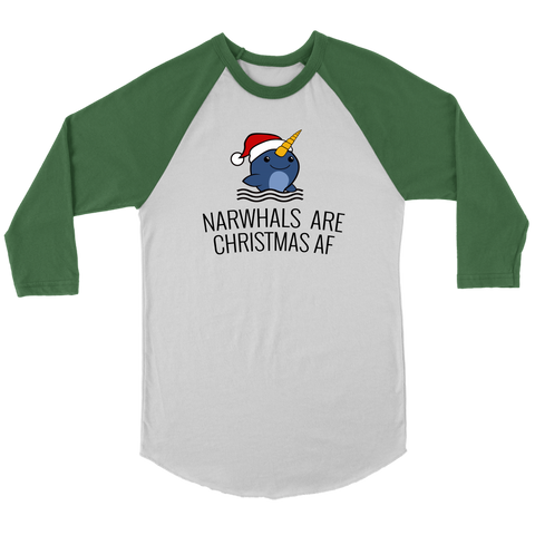 Nawhals are Christmas AF (Jersey Tee)