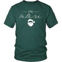 I Still Believe (T-Shirt)