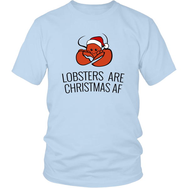 Lobsters are Christmas AF (T-Shirt)