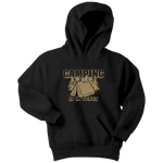 Camping Is In Tents (Kids Hoodie)