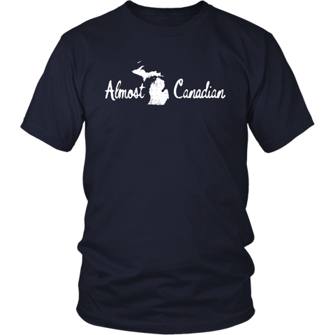 Michigan: Almost Canadian (T-Shirt)
