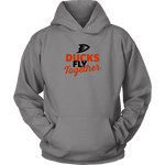 Ducks Fly Together (Hoodie)