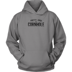 Pretty Good at Cornhole (Hoodie)
