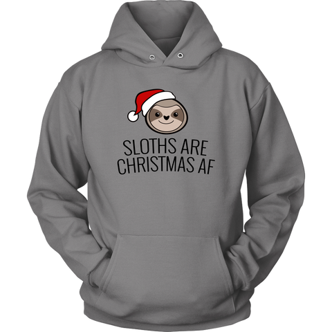 Sloths are Christmas AF (Hoodie)