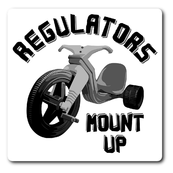 Regulators Mount Up (Sticker)