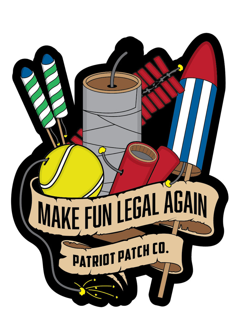 Make Fun Legal Again Stickers