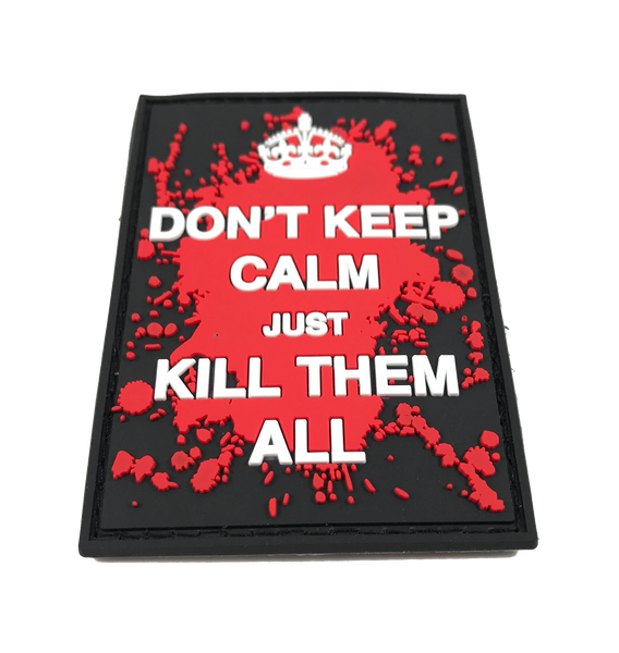 Don't Keep Calm - Patch