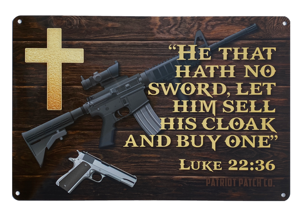 Luke 22:36 - Aluminum Sign