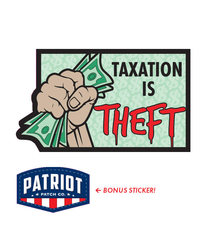 Taxation is Theft Sticker