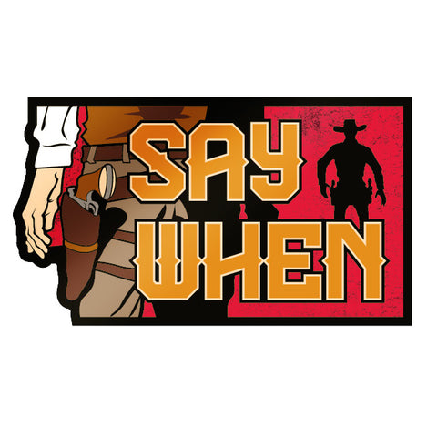 Say When Stickers