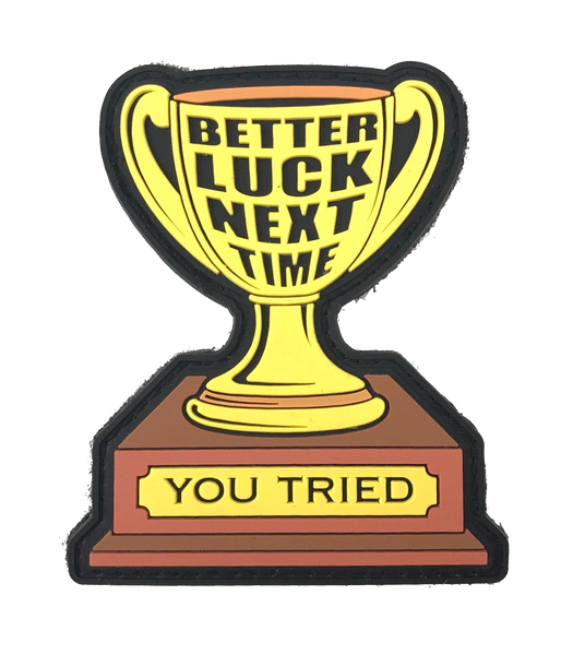 Participation Trophy - Patch