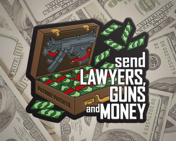 Send Lawyers, Guns and Money - Patch (Backorder)