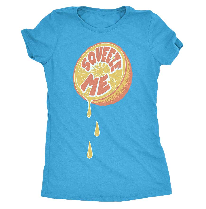 Squeeze Me T-Shirt - Women's - Vintage Turquoise