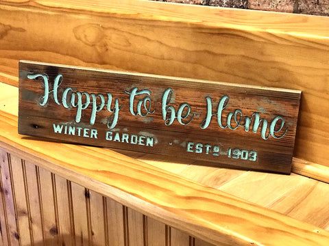 Hand Painted Happy to be Home - Sign - A. B. Newton and Company