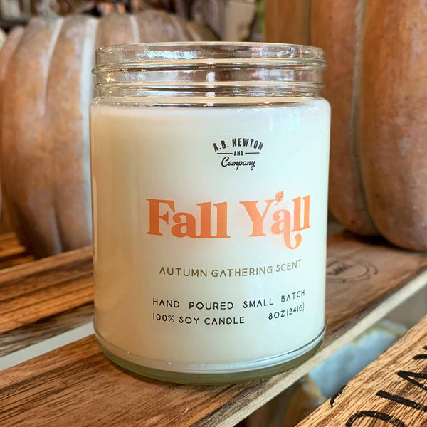 Fall Y'all Autumn Gathering Scented 8oz Soy Candle Hand Poured Small Batch - A. B. Newton and Company