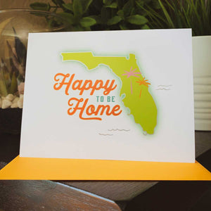 Happy to be Home Florida Greeting Card - A. B. Newton and Company