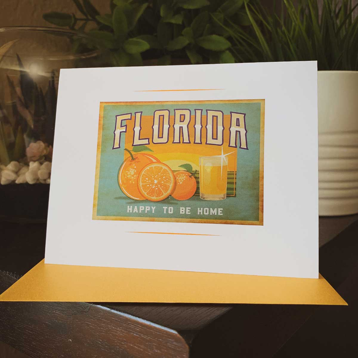 Florida Happy to be Home Greeting Card - A. B. Newton and Company