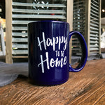 Happy To Be Home Coffee Mug