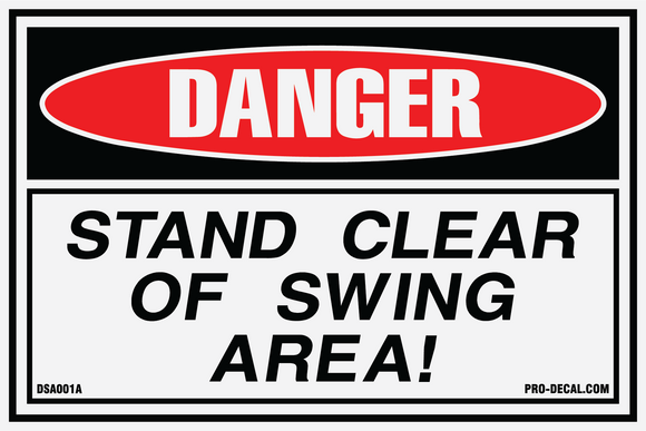 Danger stand clear of swing area