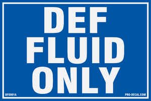 DEF fluid only safety and warning decal