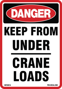 Danger keep from under crane loads safety and warning decal