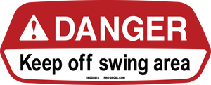 Danger keep off swing area
