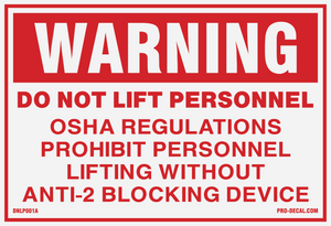 Warning do not lift personnel safety and warning decal