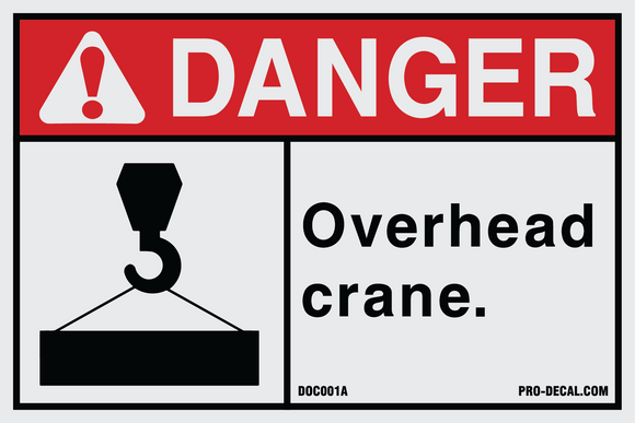 Danger overhead crane safety and warning decal