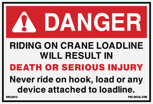 Danger riding on crane loading will result in death or serious injury safety and warning decal