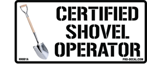 Certified shovel operator hard hat sticker