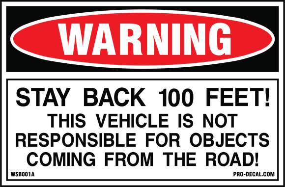 Warning stay back 100 feet safety and warning decal