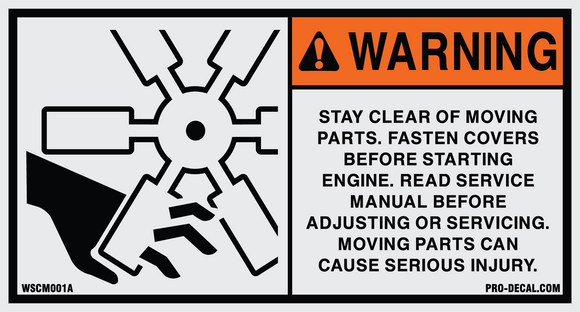 Warning stay clear of moving parts safety and warning decal